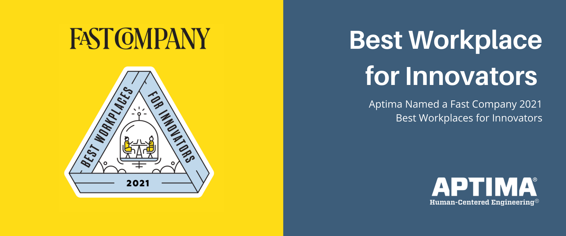 Aptima Named a Fast Company тАЬ2021 Best Workplaces for InnovatorsтАЭ